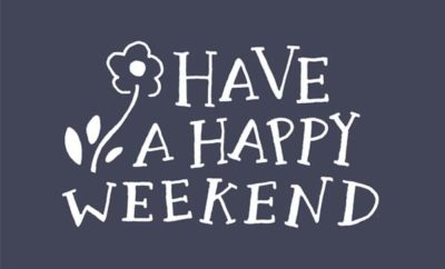 Have-A-Happy-Weekend
