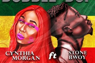 Cynthia Morgan ft Stonebwoy Bubble bup official art