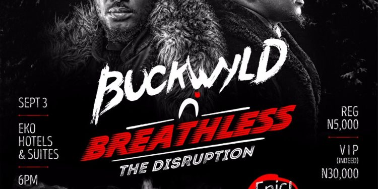 Buckwyld 'n' Breathless: The Disruption