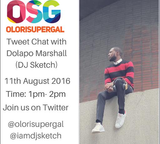 tweet chat with Dolapo Marshall (DJ Sketch)