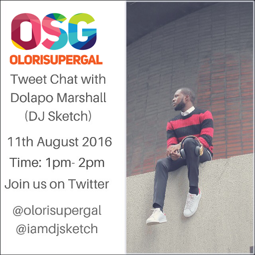 tweet chat with Dolapo Marshall (DJ Sketch)
