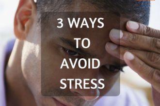 WAYS TO AVOID STRESS