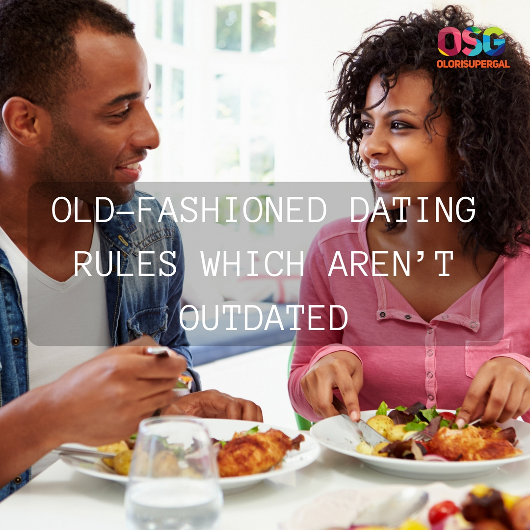 Old fashioned dating rules