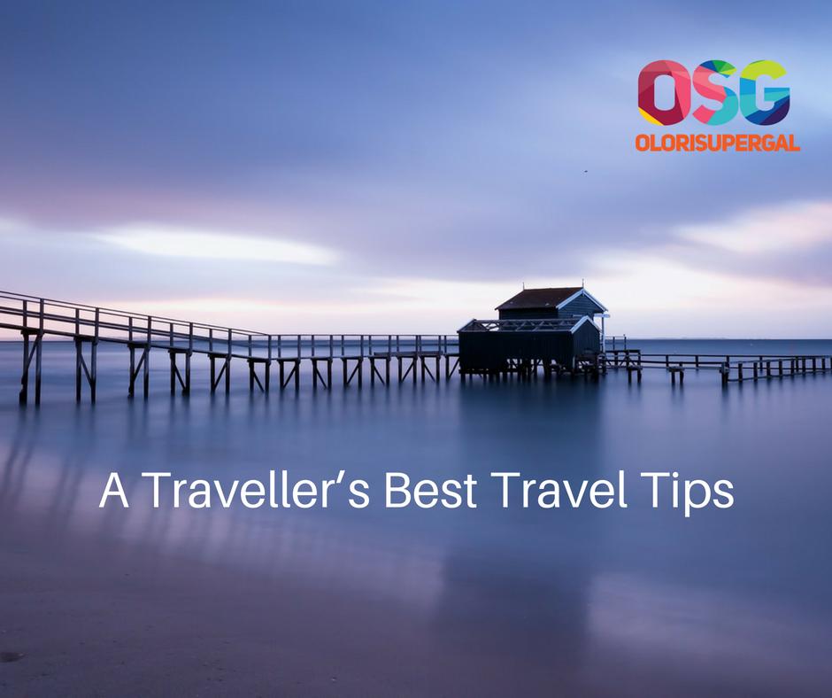 A Traveller's Best Travel Tips