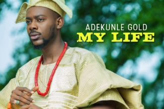 "#Mylife"" Adekunle Gold"