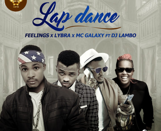 "Mc Galaxy Presents New Artist ""Feelings"" with New Song ""Lap Dance"" Featuring Dj Lambo and Lybra"
