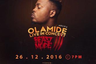 Olamide Live In Concert Beast Mode 3: December 26th