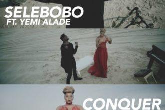 Selebobo-Conquer-