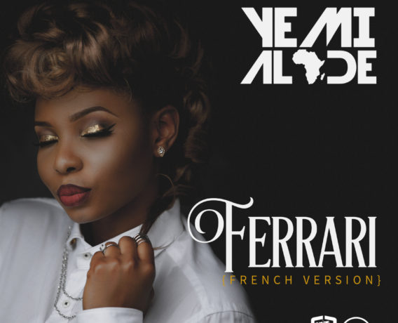 Yemi Alade - Ferrari (French Version) [ART]
