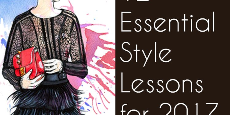 12 Essential Style Lessons for 2017