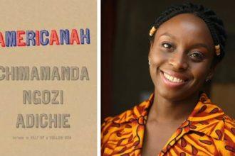 "Chimamanda Ngozi-Adichie's novel ""Americanah"""
