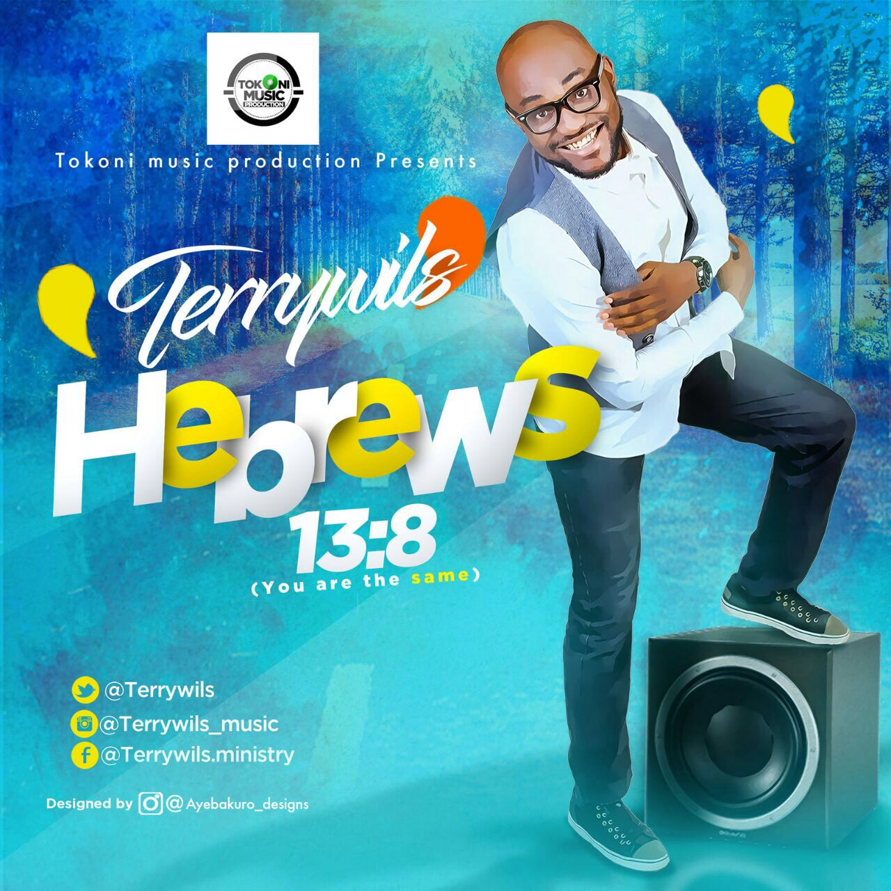 "Terrywils cover for ""Hebrews 13:8"