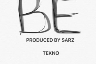 NEW MUSIC: Tekno – BE