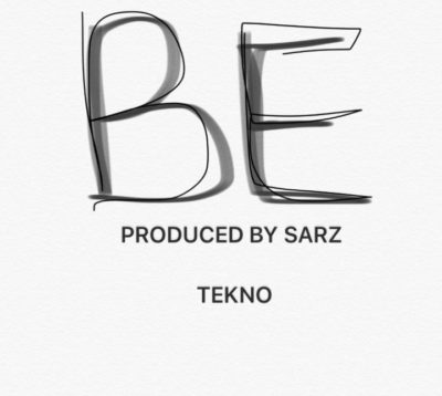 NEW MUSIC: Tekno – BE