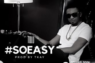 So Easy by Tolu - OLORISUPERGAL