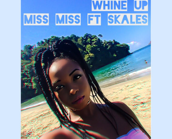 whine up -miss miss