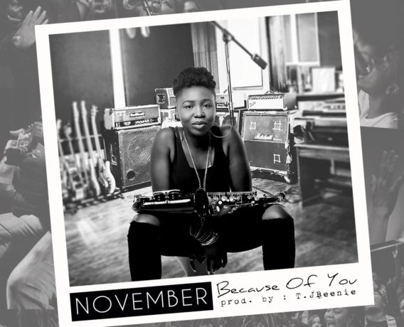 BUKKY NOVEMBER-BECAUSE OF YOU