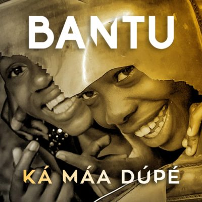 """BANTU has released their official video for their song """"Ka? Ma?a Du?p??"""""""
