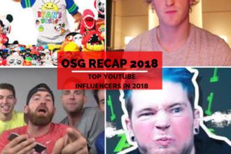 OSG Recap: Top Youtuber Influencers in 2018