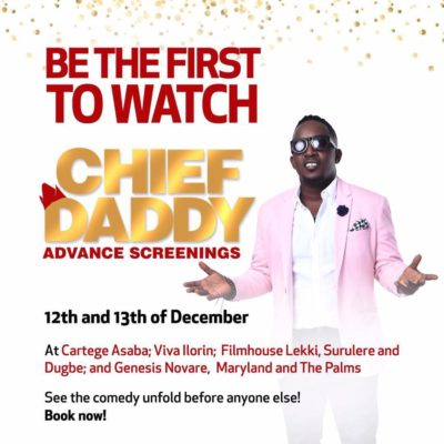BE THE FIRST TO WATCH CHIEF DADDY IN CINEMAS on December 12th and 13th