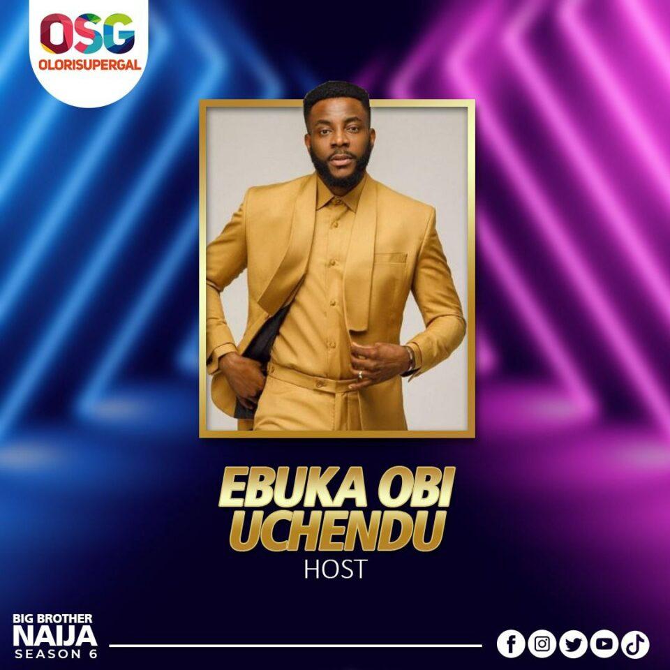 BBNAIJA SEASON 6: Ebuka Confimed As Host