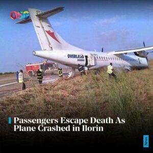 Passengers Escape Death As Plane Crashed in Ilorin